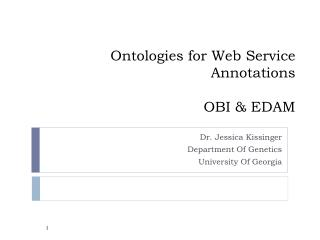 Ontologies for Web Service Annotations OBI & EDAM