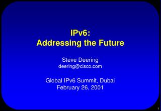 IPv6: Addressing the Future