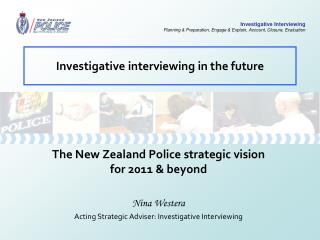 Investigative interviewing in the future