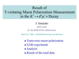 Result of  T-violating Muon Polarization Measurement in the  K + → p 0 m + n  Decay