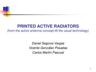PRINTED ACTIVE RADIATORS  (from the active antenna concept till the usual technology)