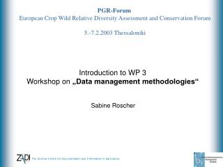 PGR-Forum European Crop Wild Relative Diversity Assessment and Conservation Forum