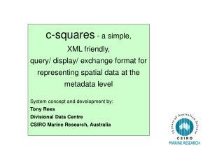 c-squares  - a simple, XML friendly,