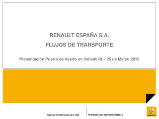 RENAULT ESPA�A S.A. FLUJOS DE TRANSPORTE