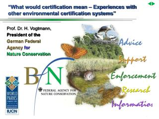 """What would certification mean – Experiences with other environmental certification systems"""