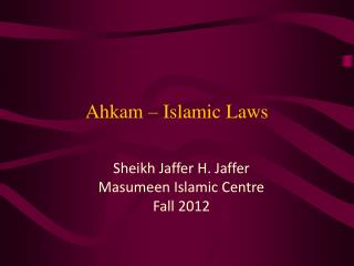 Ahkam � Islamic Laws