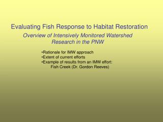 Evaluating Fish Response to Habitat Restoration