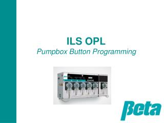 ILS OPL  Pumpbox Button Programming