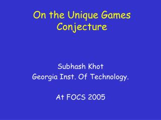 On the Unique Games Conjecture