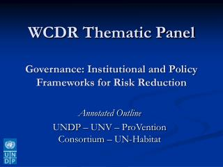 WCDR Thematic Panel Governance: Institutional and Policy Frameworks for Risk Reduction