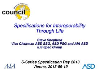 S-Series Specification Day 2013 Vienna, 2013-09-19
