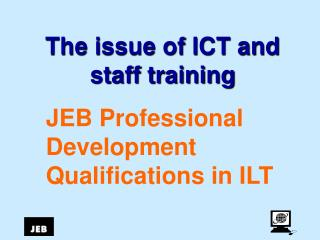The issue of ICT and staff training