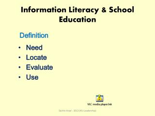 Information Literacy & School Education