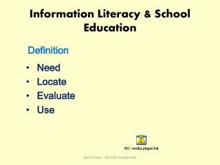 Information Literacy & School Education