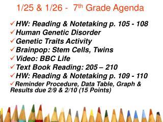 1/25 & 1/26 -  7 th  Grade Agenda