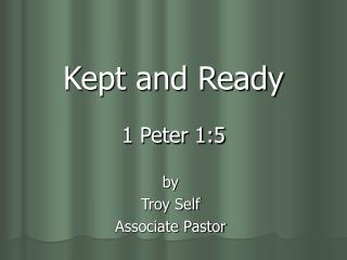 Kept and Ready 1 Peter 1:5