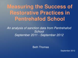 An analysis of sanction data from Pentrehafod School September 2011 - September 2012