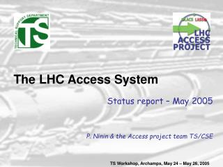 The LHC Access System