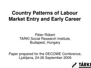 Country Patterns of Labour Market Entry and Early Career