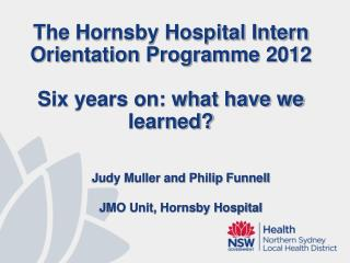 Judy Muller and Philip Funnell JMO Unit, Hornsby Hospital