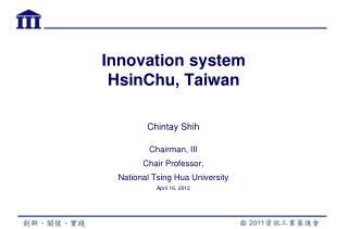 Innovation system  HsinChu, Taiwan