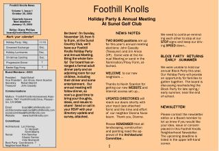 Foothill Knolls News Volume 1, Issue 1 October 20, 2003 Quarterly Issues Next deadline: