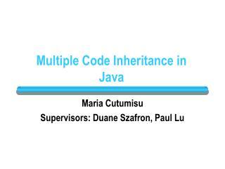 Multiple Code Inheritance in Java