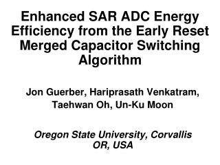 Enhanced SAR ADC Energy Efficiency from the Early Reset Merged Capacitor Switching Algorithm