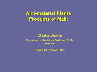 Anti-malarial Plants  Products of Mali: