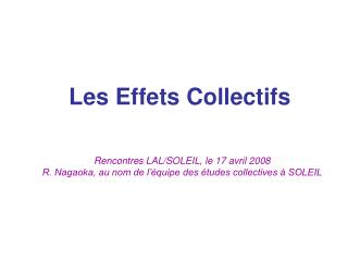 Les Effets Collectifs