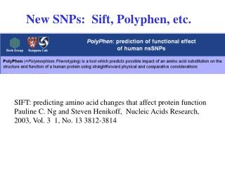 New SNPs:  Sift, Polyphen, etc.