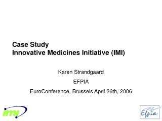 Case Study Innovative Medicines Initiative (IMI)