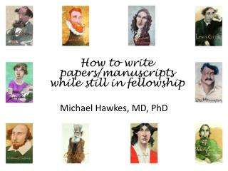 How to write papers/manuscripts while still in fellowship