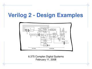 Verilog 2 - Design Examples