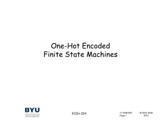 One-Hot Encoded Finite State Machines