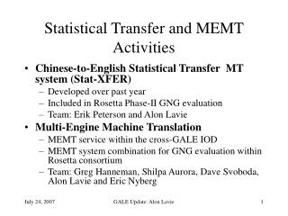Statistical Transfer and MEMT Activities