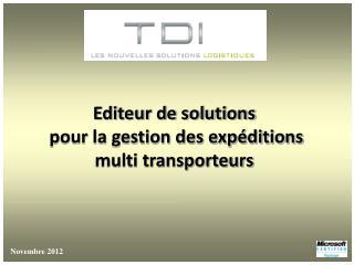 Editeur de solutions  pour la gestion des expéditions  multi transporteurs