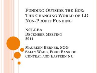 The View from Local Government: the Case of Wake County Community Partnership Funding