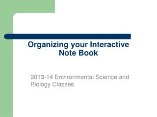 Organizing your Interactive Note Book