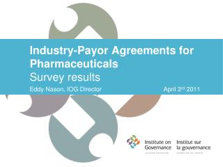 Industry-Payor Agreements for Pharmaceuticals Survey results