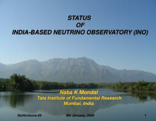 STATUS  OF  INDIA-BASED NEUTRINO OBSERVATORY (INO)