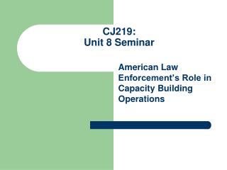 CJ219: Unit 8 Seminar