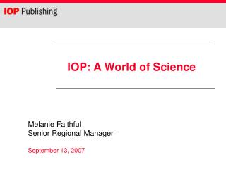 IOP: A World of Science