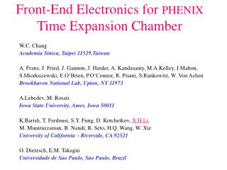 Front-End Electronics for  PHENIX  Time Expansion Chamber
