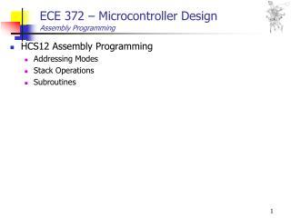 ECE 372 � Microcontroller Design Assembly Programming