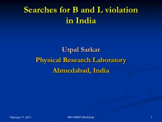 Searches for B and L violation  in India