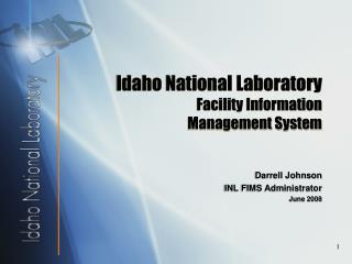 Idaho National Laboratory Facility Information Management System