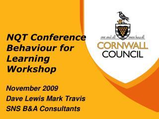 NQT Conference Behaviour for Learning Workshop