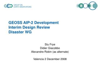 GEOSS AIP-2 Development  Interim Design Review  Disaster WG