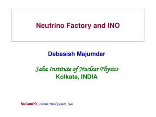 Neutrino Factory and INO